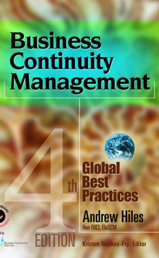 Business Continuity Management: Global Best Practices