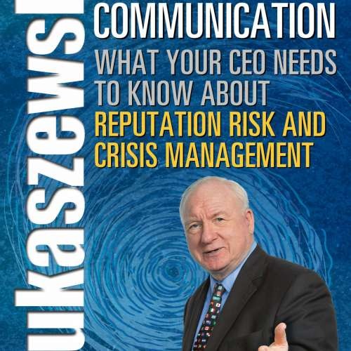 Lukaszewski On Crisis Communication is your guide to preparing for a crisis and the explosive visibility that comes with it. Backed with compelling case studies.