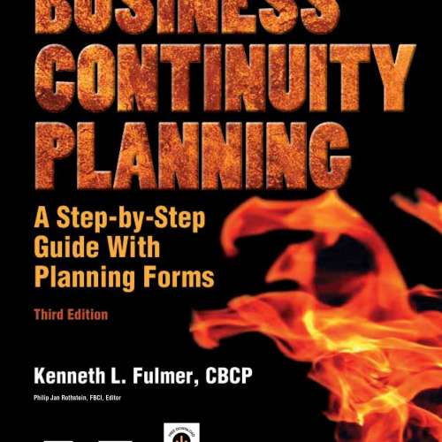 Business Continuity Planning: A Step-by-Step Guide with Downloadable Planning Forms