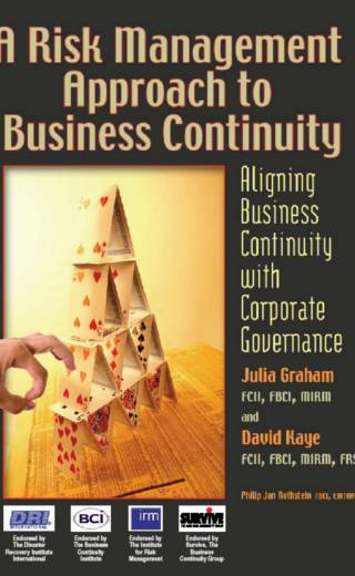 Risk Management Approach to Business Continuity: Aligning Business Continuity with Corporate Governance