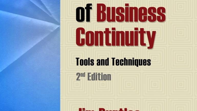 Principles and Practice of Business Continuity: Tools & Techniques