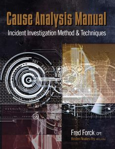 cause-analysis-manual-incident-investigation-method-techniques-fred-forck-rothstein-publishing