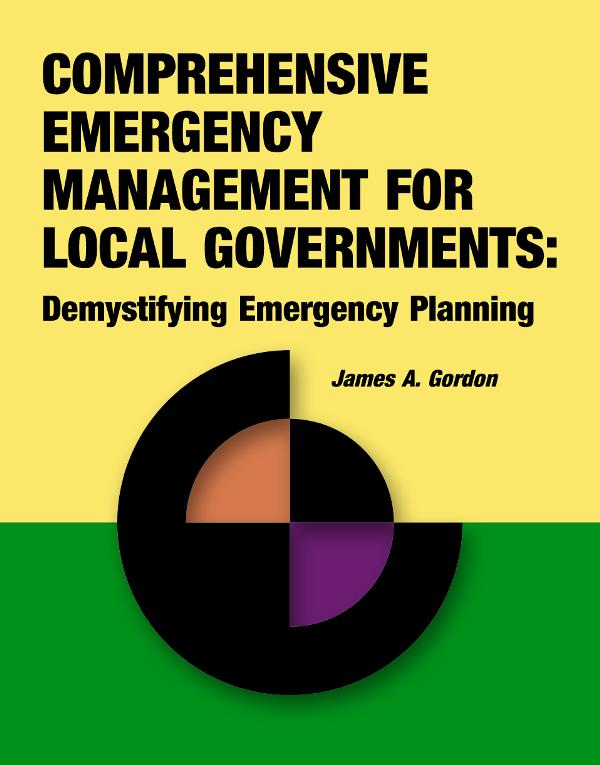 comprehensive-emergency-management-local-governments-continuity-of-operation-planning-coop-rothstein-publishing