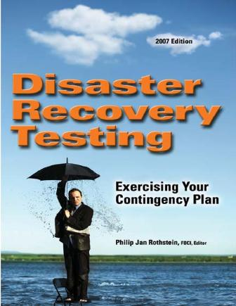 disaster-ecovery-testing-exercising-contingency-plan-book-rothstein-publishing