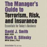 Terrorism, Risk, and Insurance: Essentials for Today's Business