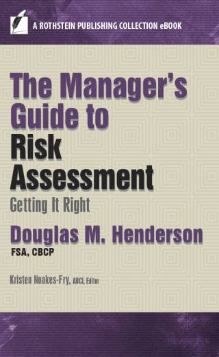 The Manager's Guide to Risk Assessment: Getting It Right