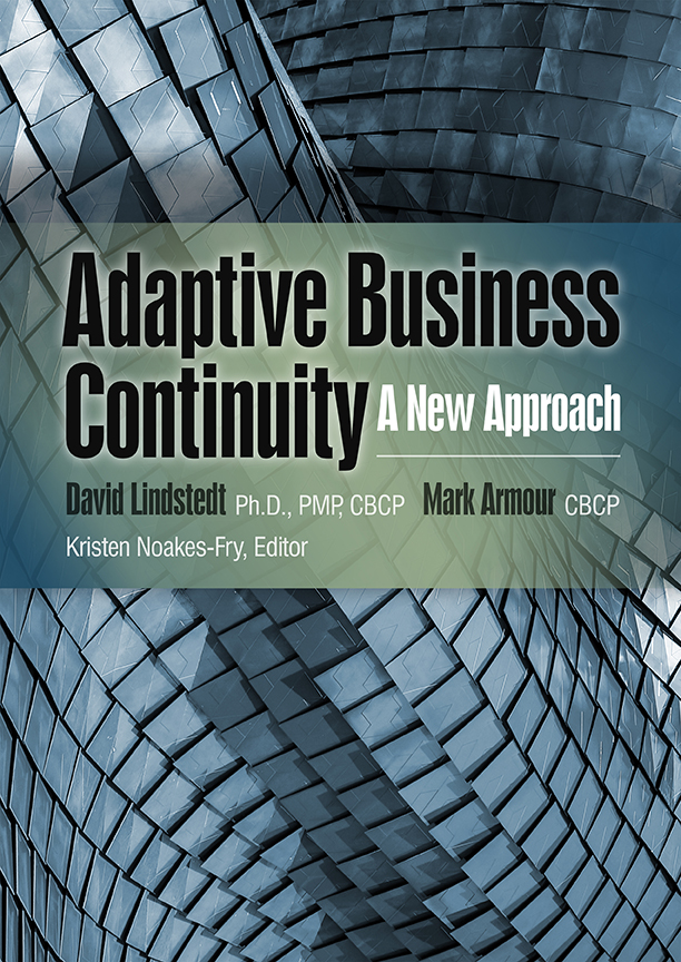 Adaptive Business Continuity: A New Approach – NEW Book