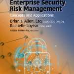 Enterprise Security Risk Management (ESRM): Concepts & Applications