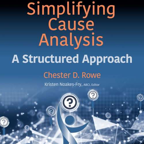 simplifying-cause-analysis-structured-approach-chester-rowe-rothstein-publishing