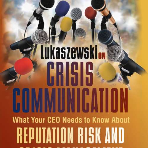 lukaszewski-on-crisis-communication-rothstein-publishing