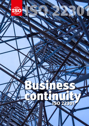 Building resilience: ISO 22301 standard for an effective business continuity plan