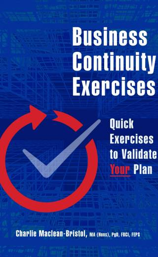 Business Continuity Exercises: Quick Exercises to Validate Your Plan