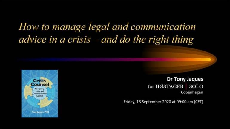 WEBINAR: How to Manage Legal and Communication Advice in a Crisis – And Do the Right Thing