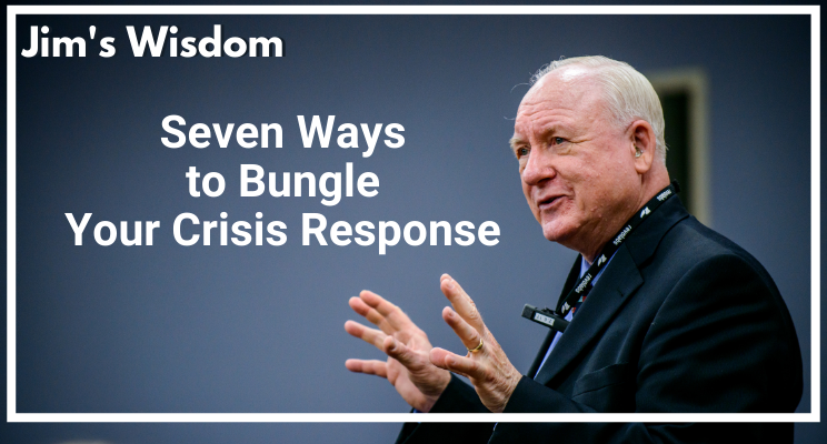 Seven Ways to Bungle Your Crisis Response
